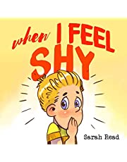 When I Feel Shy: (Anxiety books for kids, easy reading level 1, children age 3-5)