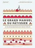 Le grand manuel du pâtissier
