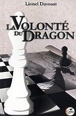 La volonté du dragon de Lionel Davoust