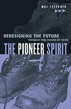 Pioneer Spirit, The