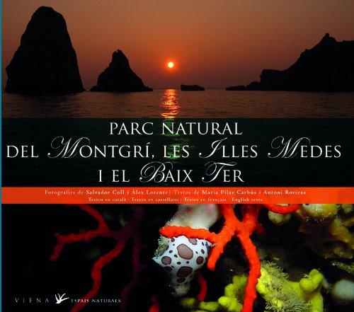 Parc Natural del Montgrí, les Illes Medes i el Baix Ter: 6 (Espais Naturals)