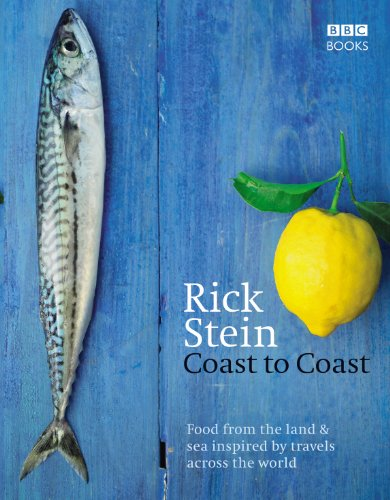 Rick Stein's Coast to Coast (English Edition)