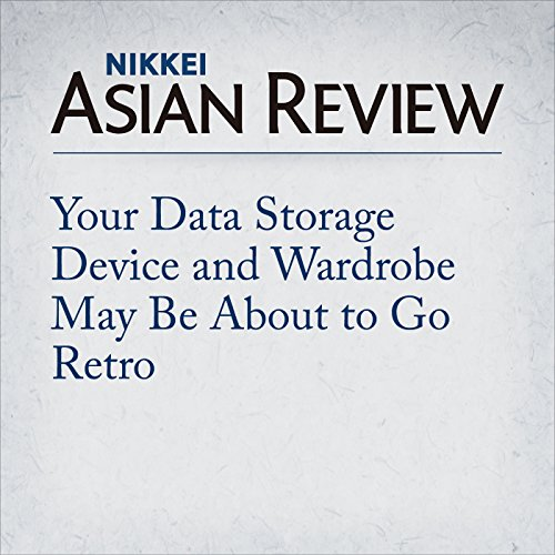 Your Data Storage Device and Wardrobe May Be About to Go Retro