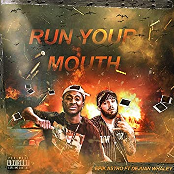 Run Your Mouth