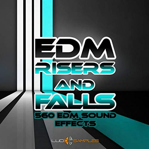 EDM Risers & Falls - 560 Effects for Production EDM Music | Download