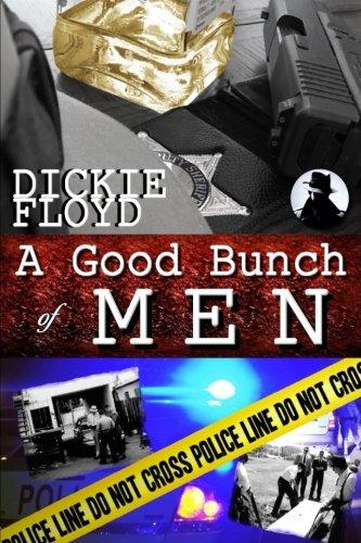 A Good Bunch of Men