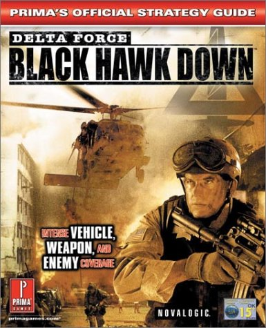 Delta Force - Black Hawk Down: UK Version: Official Strategy Guide
