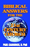 Biblical Answers For The 21st Century Church