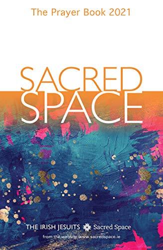 Sacred Space: The Prayer Book 2021