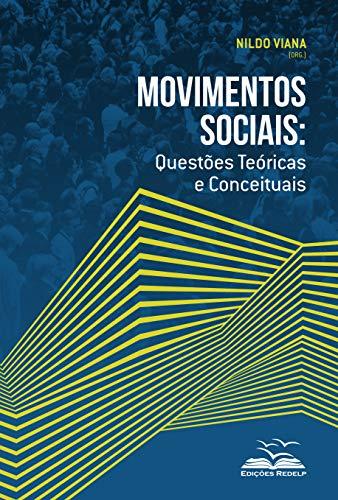 Movimentos sociais: Questões técnicas e conceituais