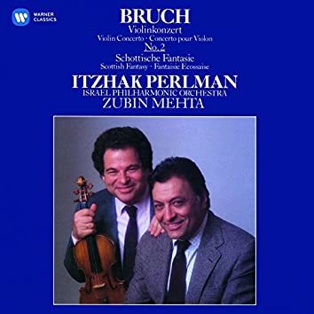 Bruch: Violin Concerto No. 2 & Scottish Fantasy