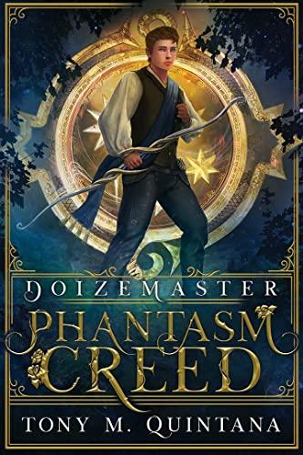 Doizemaster: Phantasm Creed (English Edition)