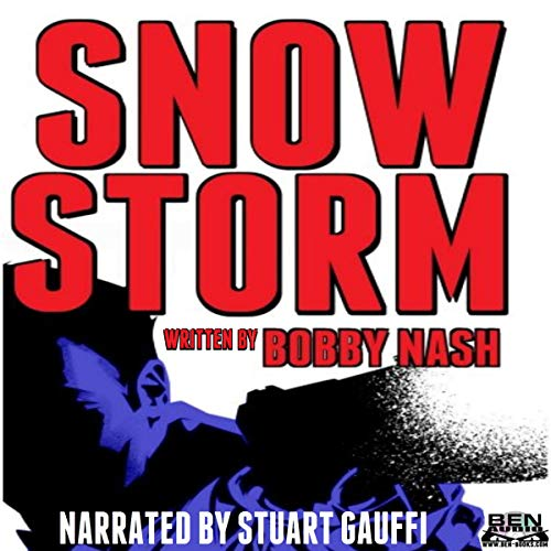Snow Storm Audiobook By Bobby Nash cover art