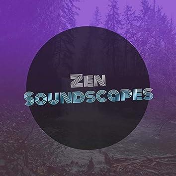 #Zen Soundscapes