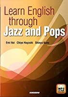 ジャズとポップスで学ぶ大学英語―Learn English through Jaz