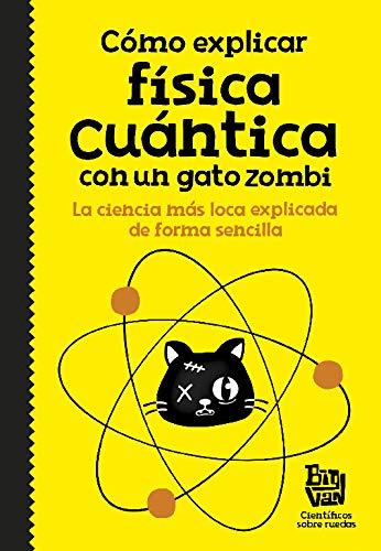 Cómo explicar física cuántica con un gato zombi (No ficci
