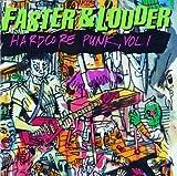 Faster & Louder:Hardcore Punk Vol 01