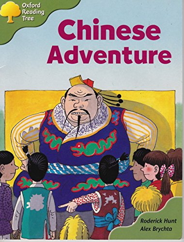 Oxford Reading Tree: Stage 7: More Storybooks a: Chinese Adventureの詳細を見る