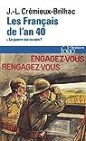 Les Français de l'an 40 par Crémieux-Brilhac
