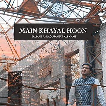 Main Khayal Hoon