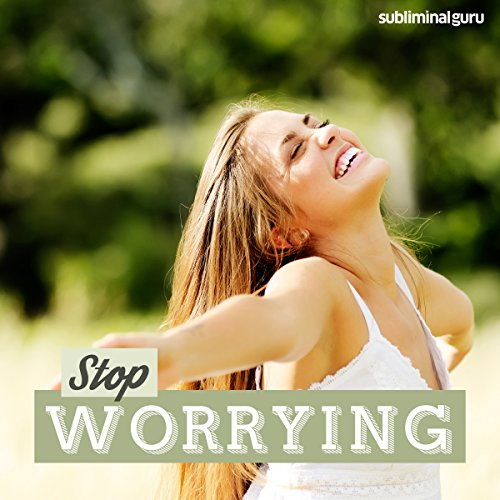 Stop Worrying audiobook cover art
