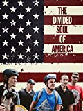 The Divided Soul of America