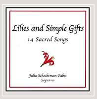 Lilies & Simple Gifts