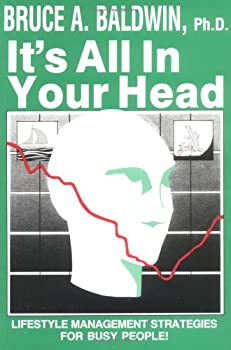 It's All in Your Head 0933583001 Book Cover