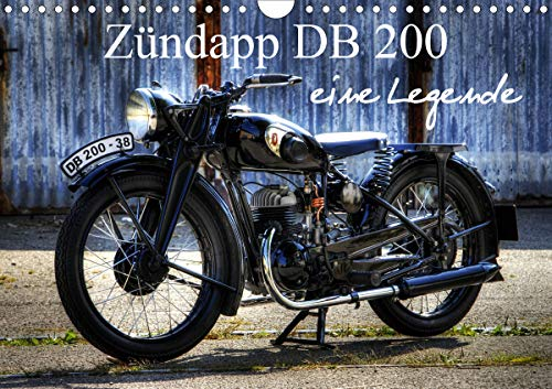 Zündapp DB 200 eine Legende (Wandkalender 2021 DIN A4 quer)