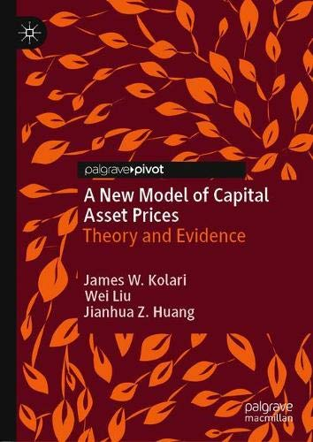 A New Model of Capital Asset Prices: Theory and Evidence