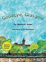 Goodbye, Glasgow
