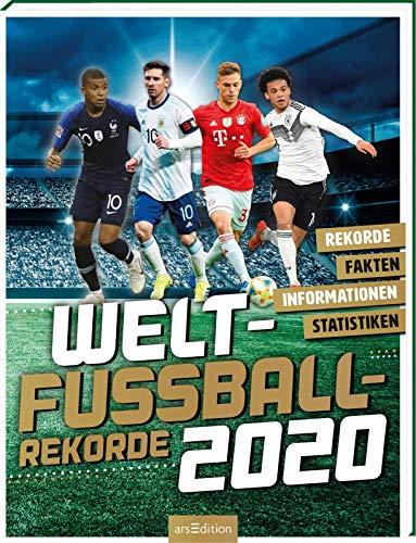 Welt-Fußball-Rekorde 2020: Rekorde - Fakten - Informationen - Statistiken