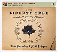 Liberty Tree: a Celebration of the Life & Writin