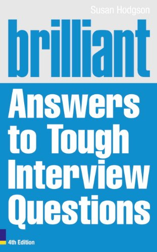 Image OfBrilliant Answers To Tough Interview Questions