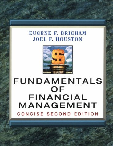 FUNDAMENTALS FINANCIAL MGMT:CONCISE 2E (2nd ed) (Dryden Press Series in Finance)