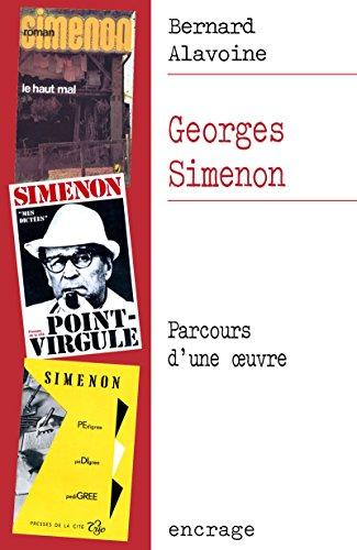 Georges Simenon: Parcours d'une œuvre (6) (French Edition)