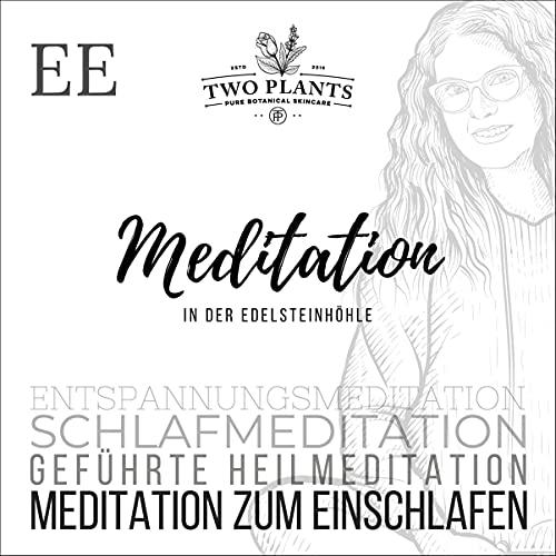 Meditation In der Edelsteinhöhle - Meditation EE - Meditation zum Einschlafen Titelbild