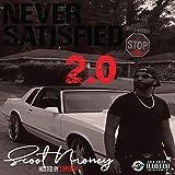 Never Satisfied 2.0 (feat. Cartier Quez) [Explicit]