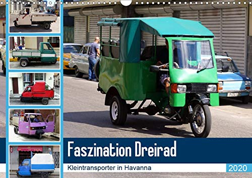 Faszination Dreirad - Kleintransporter in Havanna (Wandkalender 2020 DIN A3 quer): Dreirädrige Kleintransporter in Kuba (Monatskalender, 14 Seiten ) (CALVENDO Mobilitaet)