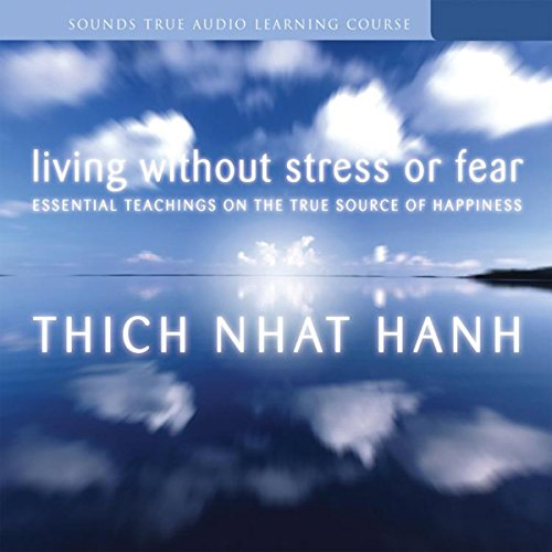 Living Without Stress or Fear audiobook cover art