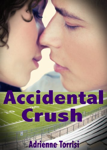 Accidental Crush (Accidental Crush Series Book 1)