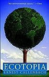 Ecotopia - A Novel
