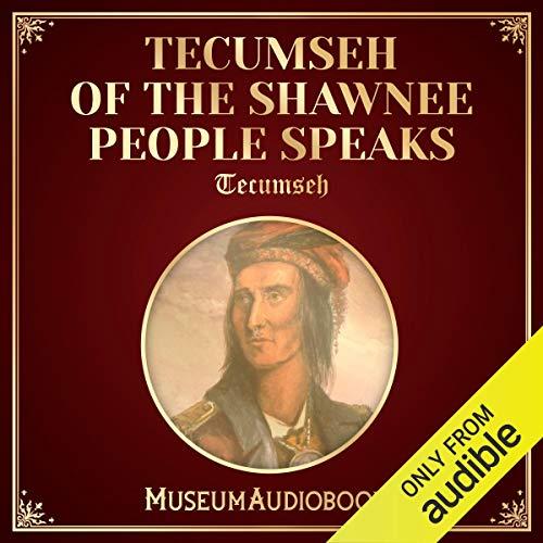 Tecumseh of the Shawnee People Speaks audiobook cover art
