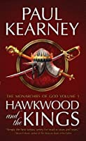 The Monarchies of God: Hawkwood and the Kings Pt. 1 (Monarchies of God 1)