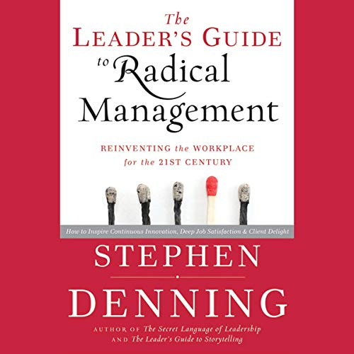 The Leader's Guide to Radical Management  By  cover art