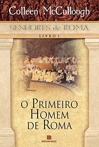 O primeiro homem de Roma (Vol. 1)