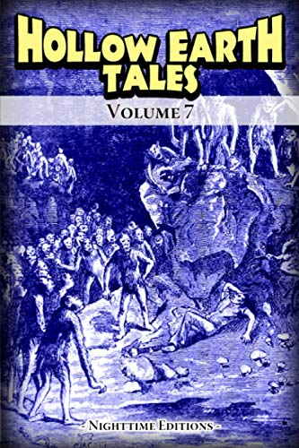 Hollow Earth Tales - Volume 7