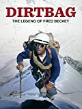 Dirtbag: The Legend of Fred Beckey