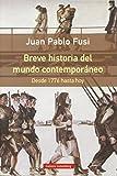 Breve historia del mundo contemporáneo: Desde 1776 hasta hoy (Rústica)