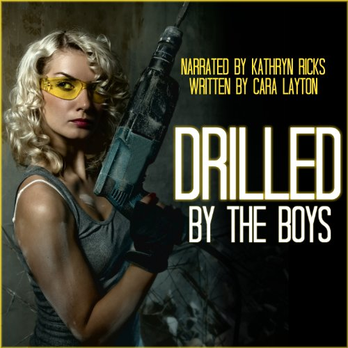Drilled by the Boys audiobook cover art